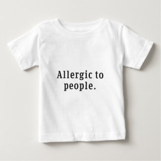 """""""人々にアレルギー"""" ベビーTシャツ"""