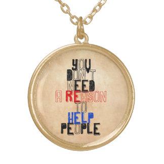 人々の美徳の引用文を救済する理由を必要としません ゴールドプレートネックレス