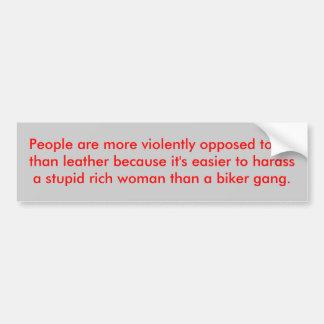 人々はlより毛皮に激しく…反対されます バンパーステッカー