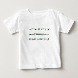 人々を刺すために私が俸給を受け取る私と台なしにしないで下さい ベビーTシャツ