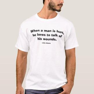 人が傷つくとき、彼は彼のwouの話に…愛します tシャツ