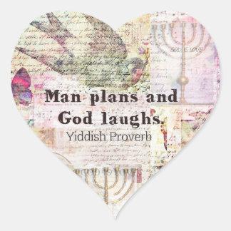 人は計画し、神はイディッシュの諺を笑わせます ハートシール