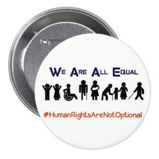 人権の平等の不能の抗議ボタン 7.6CM 丸型バッジ