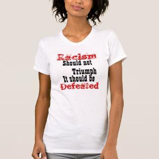 人種的優越感は打ち勝つべきではないです Tシャツ