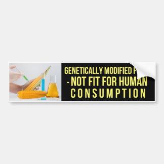 人間のために合わない遺伝的に変更された食糧- バンパーステッカー
