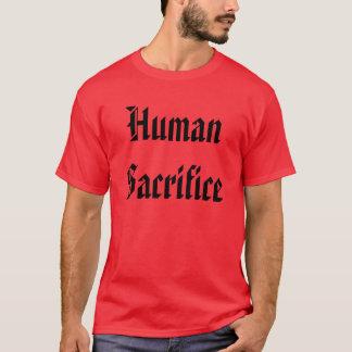 人間の犠牲 Tシャツ