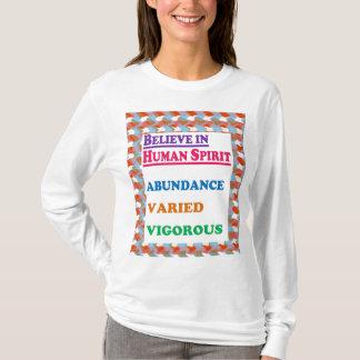 人間の精神: 豊富のいろいろで活発な知恵 Tシャツ