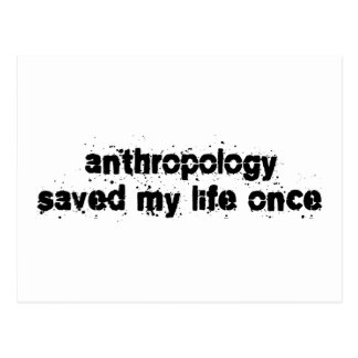 人類学は私の生命を一度救いました ポストカード