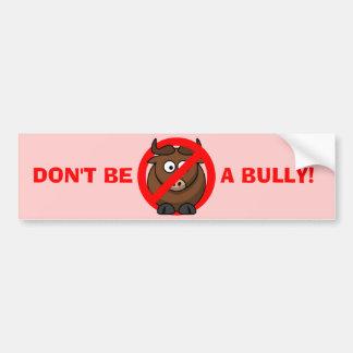 今いじめることを止めて下さい: いじめる防止をいじめないで下さい バンパーステッカー