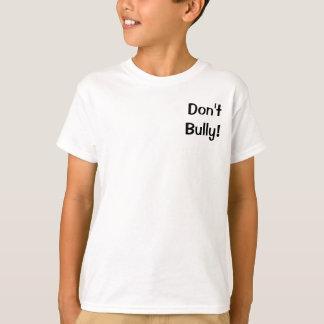 今いじめることを止めて下さい: いじめる防止をいじめないで下さい Tシャツ