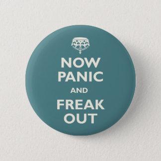 今度はパニックはひどく神経質になり、 5.7CM 丸型バッジ