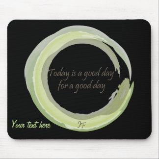 """""""今日ありますよい1日よい日は"""" マウスパッド"""