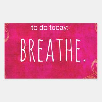 今日するため: 呼吸して下さい 長方形シール