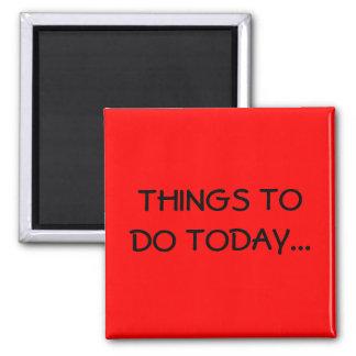 今日するべき事… マグネット