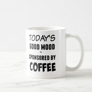 今日のよい気分はコーヒー・マグによって後援されます コーヒーマグカップ