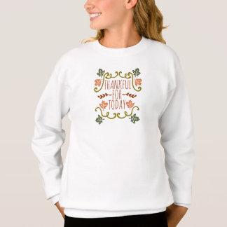 今日の感謝祭 のスエットシャツのために感謝している スウェットシャツ