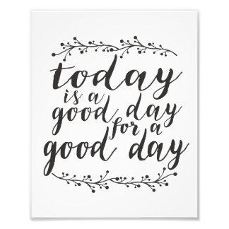 今日はよい1日よい日です フォトプリント