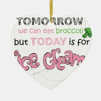 今日はアイスクリームの引用文のためです セラミックオーナメント