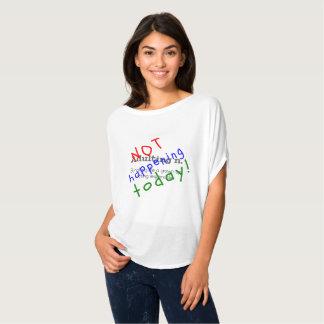 今日出来事をadultingおもしろいな引用文 tシャツ