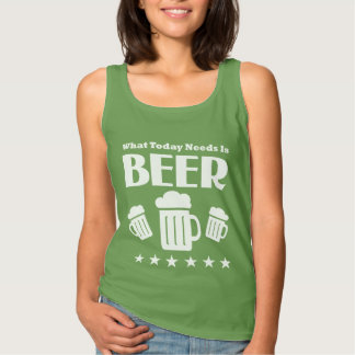 今日必要とするものが飲ビール-おもしろいなビール飲むことです タンクトップ