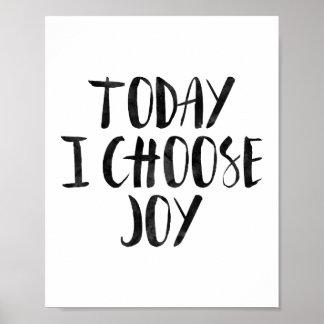 今日私は喜びを選びます ポスター