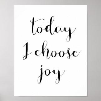 今日私は喜びポスターを選びます ポスター