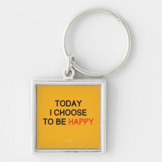 今日私は幸せなkeychainであることを選びます キーホルダー