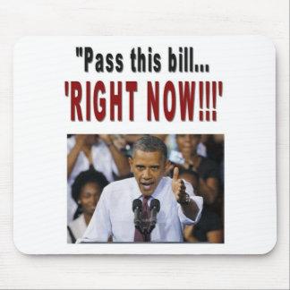 """今""""この法案を… 「!可決して下さい!! 「 マウスパッド"""