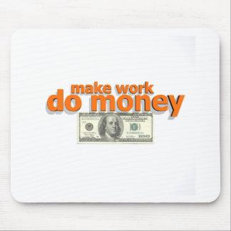仕事にお金をさせます マウスパッド