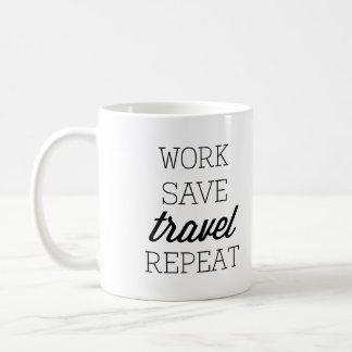 仕事の保存旅行繰り返し コーヒーマグカップ