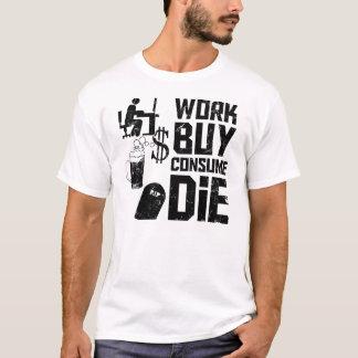仕事の買物は死にます消費します Tシャツ