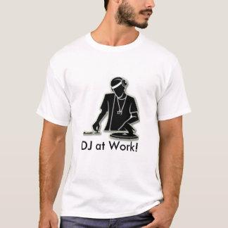 仕事のDJ! Tシャツ