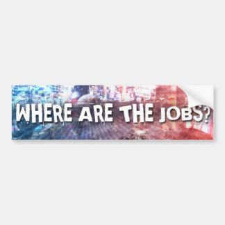 仕事はどこにありますか。 バンパーステッカー