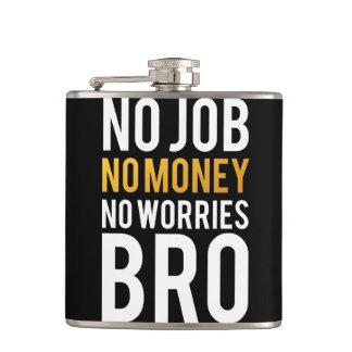 仕事無し、お金無し、心配無しBRO フラスク