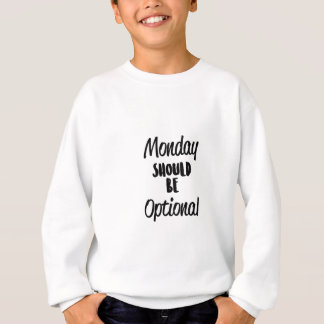 任意月曜日 スウェットシャツ