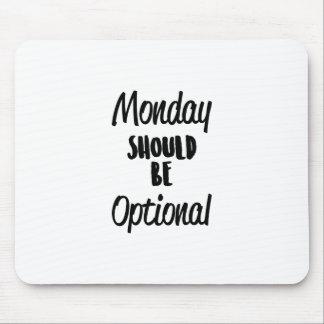 任意月曜日 マウスパッド