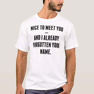 会えてうれしい… そして既にあなたのNam忘れられるI Tシャツ