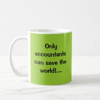 会計士だけ世界を救うことができます! … コーヒーマグカップ