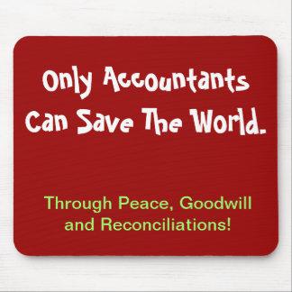 会計士だけ…世界を救うことができます マウスパッド