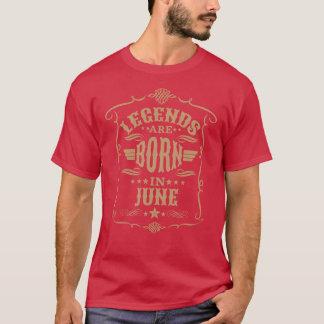 伝説は6月(ブラウンの淡い色のな文字)に生まれます Tシャツ