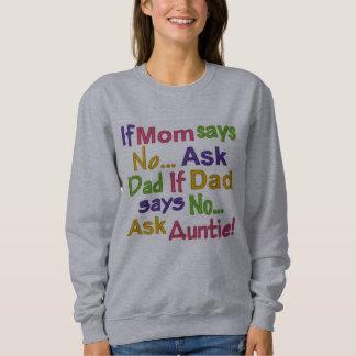 伯母さんに尋ねて下さい スウェットシャツ