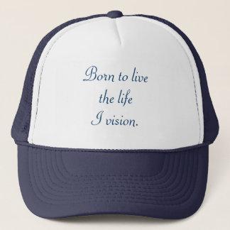 住むために生命I視野、帽子生まれて下さい キャップ