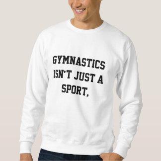 体操はちょうどスポーツではないです スウェットシャツ
