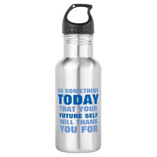 何かをして下さい今日未来の自己が水BtlのSBを感謝していしている 532ml ウォーターボトル