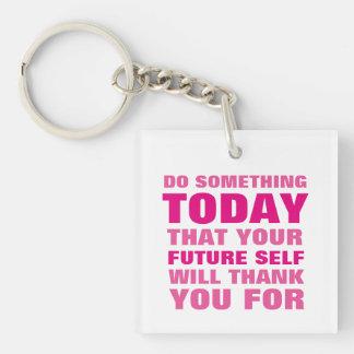 何かをして下さい今日未来の自己がKeychain Pkを感謝していしている キーホルダー