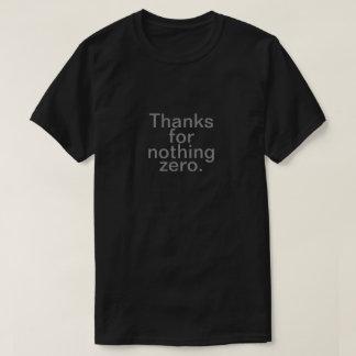何もをありがとうゼロ Tシャツ