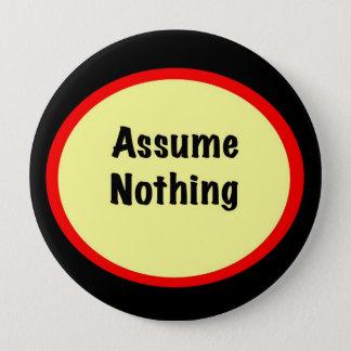 何もボタン仮定しないで下さい 10.2CM 丸型バッジ