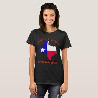 何も強いテキサス人テキサス州を壊すことができません Tシャツ