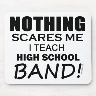 何も私を高校のバンドおびえさせません マウスパッド