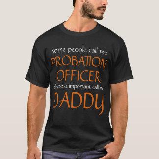 何人かの人々私を保護観察官と電話します Tシャツ